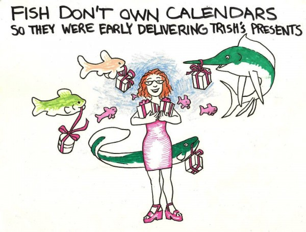 Fish Don't Own Calendars